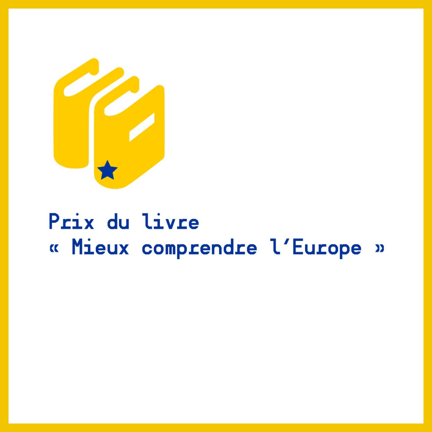 Prix Livre Mieux Comprendre Europe